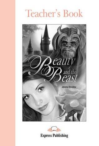 Beauty and the Beast: Teacher's Book