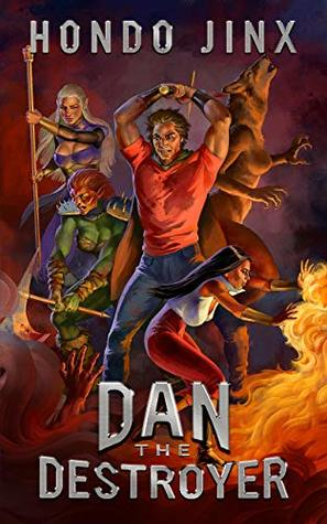 Dan the Destroyer (Gold Girls and Glory #3) - Hondo Jinx