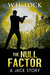 The Null Factor: Being a pr...