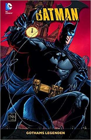 Batman. Gothams Legenden