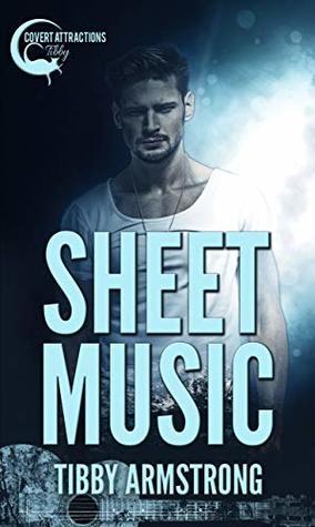 Sheet Music (Covert Attractions #1)