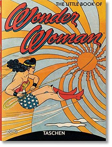 The little book of Wonder Woman (Taschen Basic Art Series)