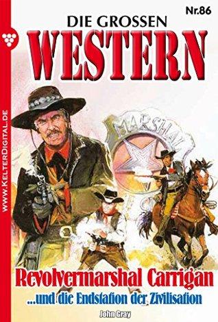 Die großen Western 86: Revolvermarshal Carrigan