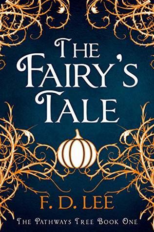 The Fairy's Tale (The Pathways Tree, #1)