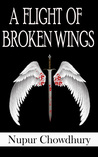 A Flight of Broken Wings (The Aeriel Chronicles, #1)
