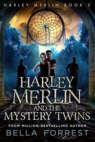 Harley Merlin and the Mystery Twins (Harley Merlin, #2)