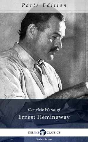 A Farewell to Arms (The Complete Works of Ernest Hemingway, Volume 3 of 21)