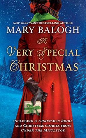A Very Special Christmas: Including A CHRISTMAS BRIDE and Christmas Stories from UNDER THE MISTLETOE