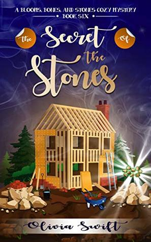 The Secret of the Stones (Blooms, Bones & Stones, #6)