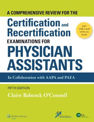 A Comprehensive Review for the Certification and Recertification Examinations for Pas & Q&A Review for Pance and Panre Powered by Prepu Package