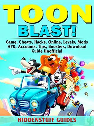 Toon Blast Game, Cheats, Hacks, Online, Levels, Mods, APK, Accounts, Tips, Boosters, Download, Guide Unofficial