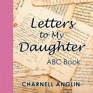 Letters to My Daughter: Abc Book