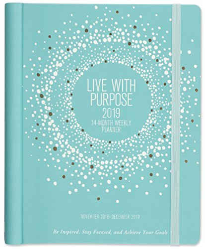 2019 Live With Purpose Weekly Planner (14-Month Calendar)