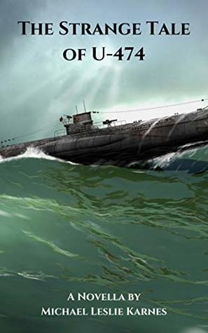 The Strange Tale of U-474