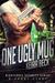 One Ugly Mug by Keira Beck