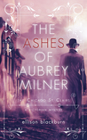 The Ashes of Aubrey Milner
