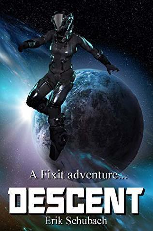 Descent (Fixit Adventures #4)