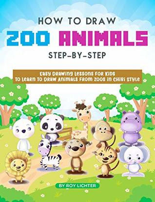 How To Draw Zoo Animals Step By Step Easy Drawing Lessons For Kids