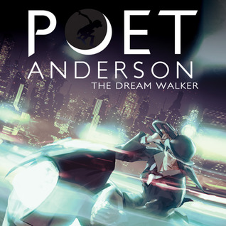 Poet Anderson: The Dream Walker (Issues) (3 Book Series)