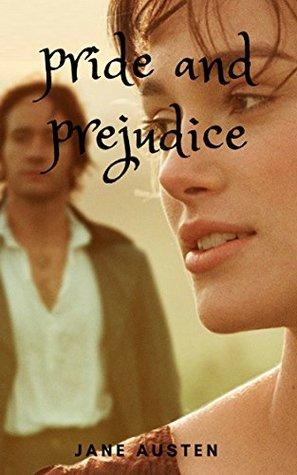 pride and prejudice: (illustrated} romantic novel