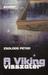 A Viking visszatér by Péter Zsoldos