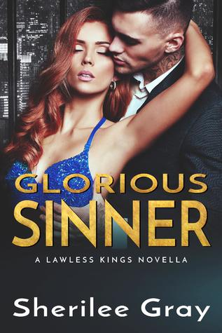 Glorious Sinner (Lawless Kings, #5)