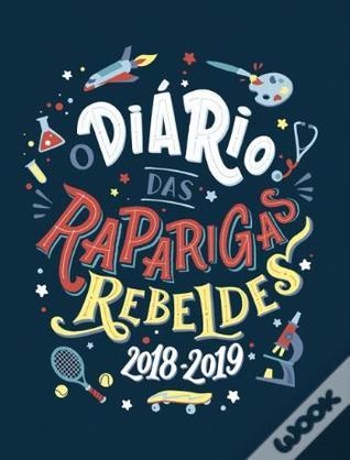 O Diário das Raparigas Rebeldes 2018-2019