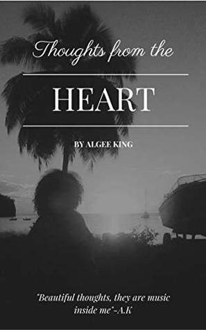 Thoughts from the Heart (Amature Book 1)
