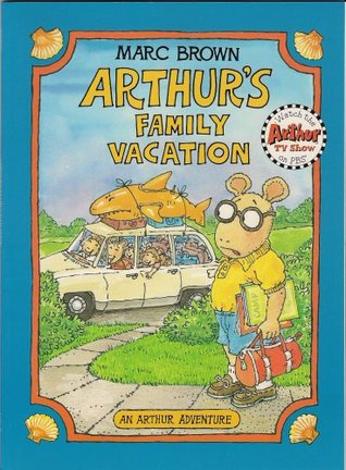 Set of 3 Marc Brown Arthur Series Children's Books: Arthur's Family Vacation, Arthur's Birthday and Arthur's Pet Business