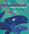 Big and Small with Northwest Coast Native Art