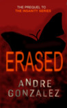 Erased - A Jeremy Heston Short Story by Andre Gonzalez