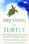 Dreaming in Turtle by Peter Laufer