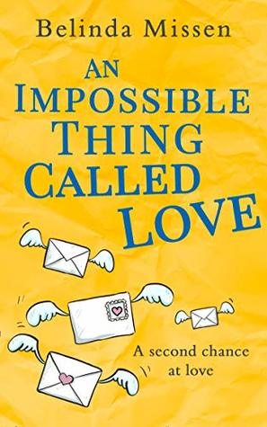 An Impossible Thing Called Love: A heartwarming romance you don't want to miss!