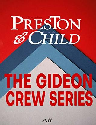 The Gideon Crew Series: All