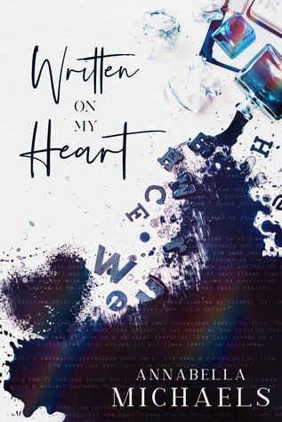 Written on My Heart (My Heart, #1)