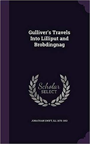 Gulliver's Travels Into Lilliput and Brobdingnag
