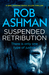 Suspended Retribution by Rob Ashman