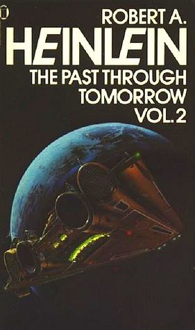 The Past Through Tomorrow: Vol. 2