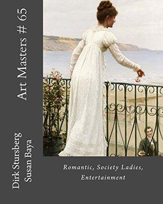 Art Masters # 65: Romantic, Society Ladies, Entertainment