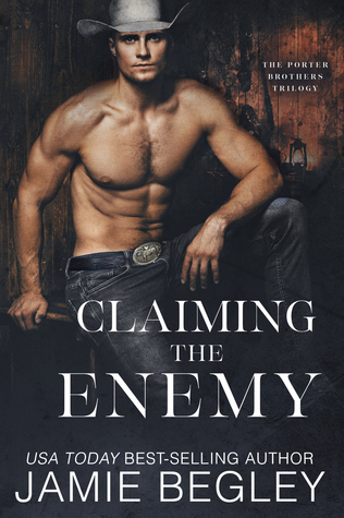 Claiming the Enemy (Porter Brothers Trilogy, #3)