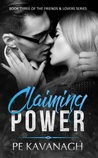 Claiming Power (Friends & Lovers Series Book 3)