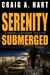 Serenity Submerged by Craig A. Hart