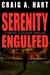 Serenity Engulfed by Craig A. Hart