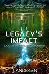 Legacy's Impact (Destiny by Design, #3)