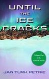 Until the Ice Cracks (The Eldísvík novels Book 1)