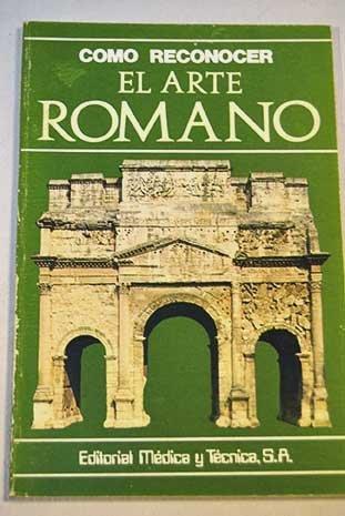 Cómo reconocer el Arte Romano