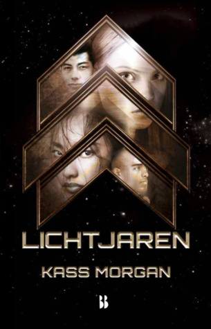 Lichtjaren by Kass Morgan