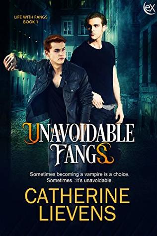 Unavoidable Fangs (Life with Fangs, #1)