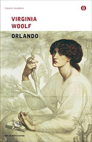 Orlando (Mondadori) (Oscar classici moderni Vol. 122)