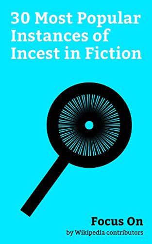 Focus On: 30 Most Popular Instances of Incest in Fiction: Bates Motel (TV series), Lolita, The Girl with the Dragon Tattoo, Flowers in the Attic, Oreimo, ... Sora, Incest in film and Television, etc.
